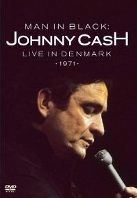 Cover Johnny Cash - Man In Black: Live In Denmark - 1971 [DVD]